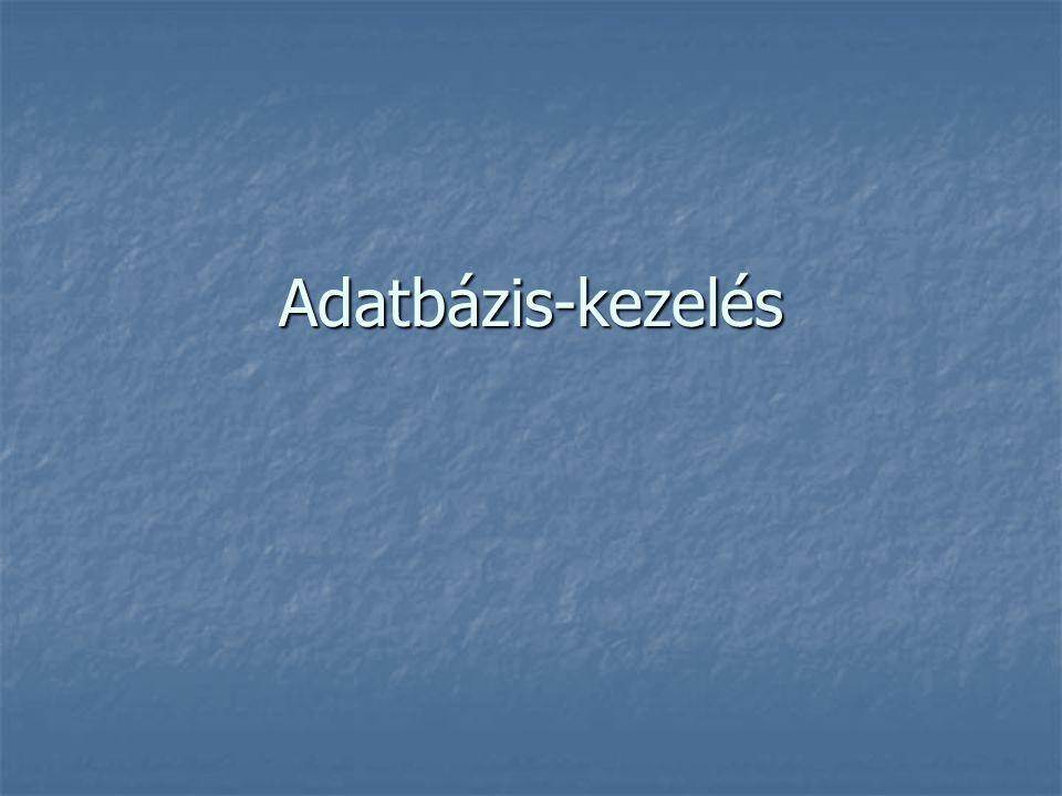 Alapfogalmak Adatbázis Adatbázis adott célból összeállított adatok rendezett gyűjteménye (általában digitális formában) adott célból összeállított adatok rendezett gyűjteménye (általában digitális formában) Adatbázis-kezelő rendszer (DBMS – DataBase Management System) Adatbázis-kezelő rendszer (DBMS – DataBase Management System) speciális szoftver, amellyel lehetséges az adatbázisok kezelése speciális szoftver, amellyel lehetséges az adatbázisok kezelése fő funkciói: fő funkciói: adatdefiníció: szerkezet megadása, feltöltése adatokkal és ellenőrzése adatdefiníció: szerkezet megadása, feltöltése adatokkal és ellenőrzése adatmanipuláció (adatkezelés): adatok visszakeresése, karbantartása adatmanipuláció (adatkezelés): adatok visszakeresése, karbantartása adatfelügyelet: ki mihez férhet hozzá, azaz jogosultságok adatfelügyelet: ki mihez férhet hozzá, azaz jogosultságok