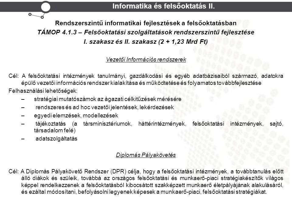 Cohesion Policy NEFMI TPF Informatika és felsőoktatás II.