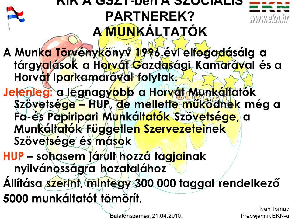 Ivan Tomac Predsjednik EKN-aBalatonszemes, 21.04.2010.