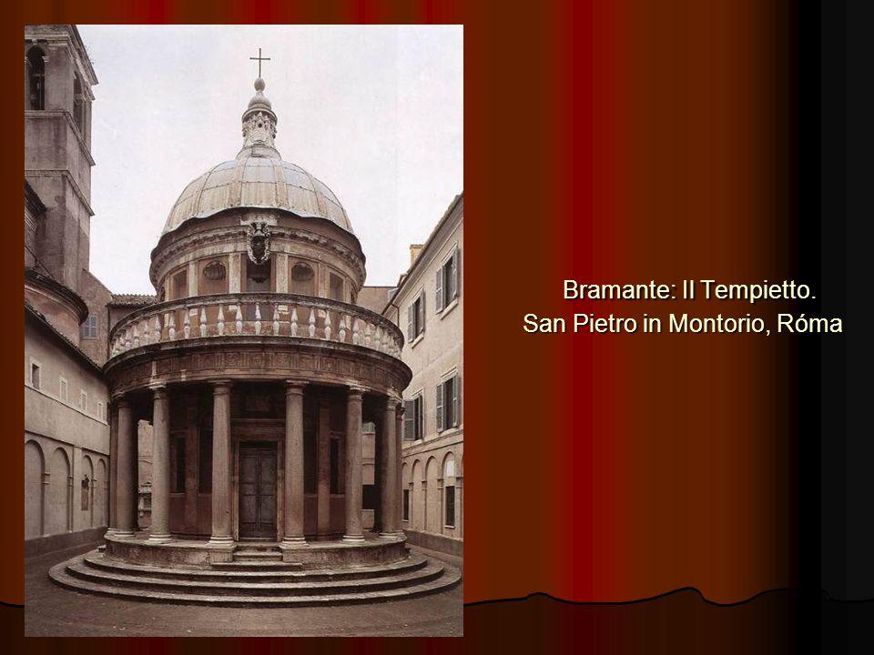 Bramante: Il Tempietto. San Pietro in Montorio, Róma Bramante: Il Tempietto. San Pietro in Montorio, Róma