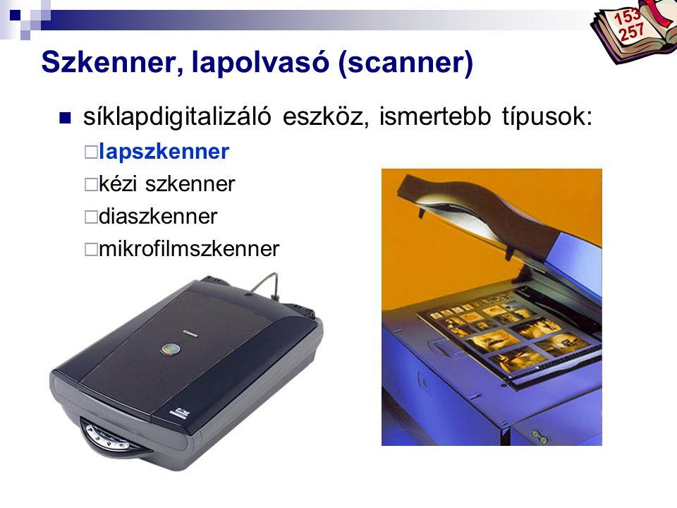 Bóta Laca Szkenner, lapolvasó (scanner) síklapdigitalizáló eszköz, ismertebb típusok:  lapszkenner  kézi szkenner  diaszkenner  mikrofilmszkenner