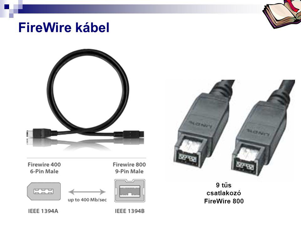 Bóta Laca FireWire kábel 9 tűs csatlakozó FireWire 800