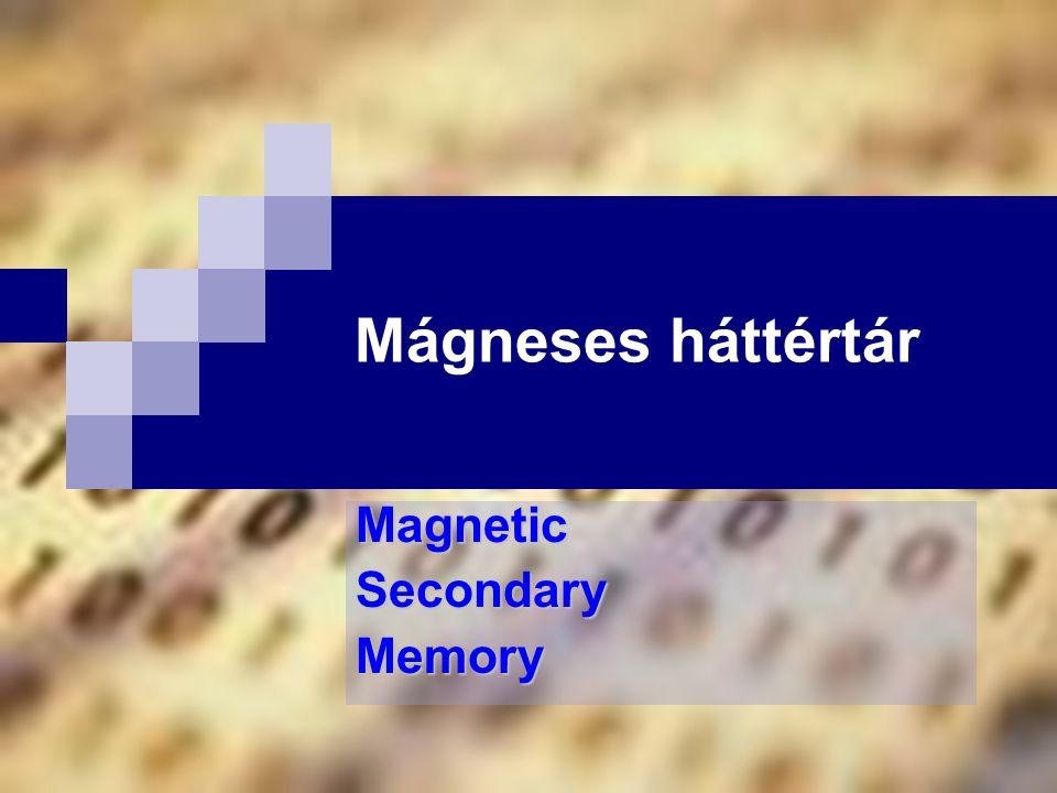 Mágneses háttértár MagneticSecondaryMemory