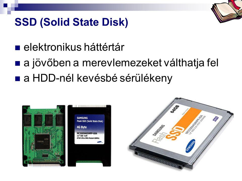Bóta Laca SSD (Solid State Disk) elektronikus háttértár a jövőben a merevlemezeket válthatja fel a HDD-nél kevésbé sérülékeny