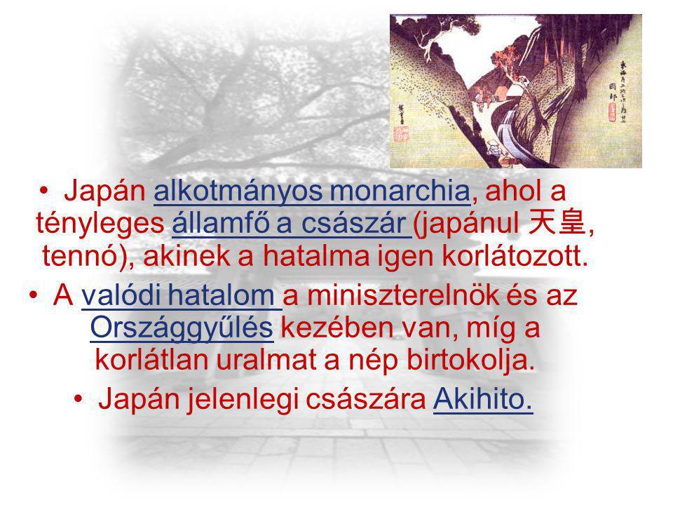 Japán alkotmányos monarchia, ahol a tényleges államfő a császár (japánul 天皇, tennó), akinek a hatalma igen korlátozott. A valódi hatalom a miniszterel