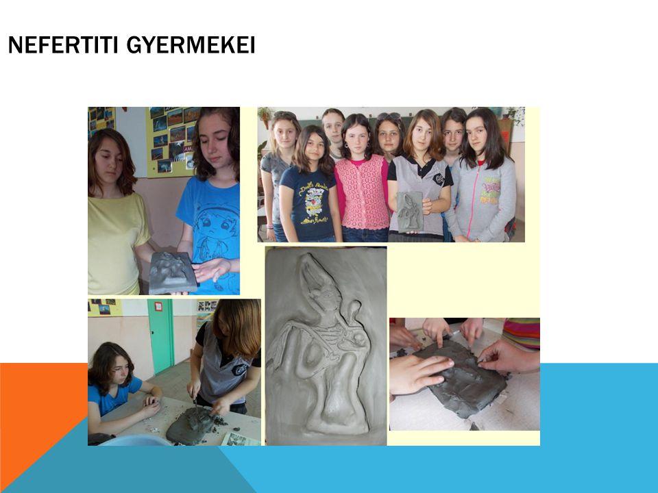 NEFERTITI GYERMEKEI