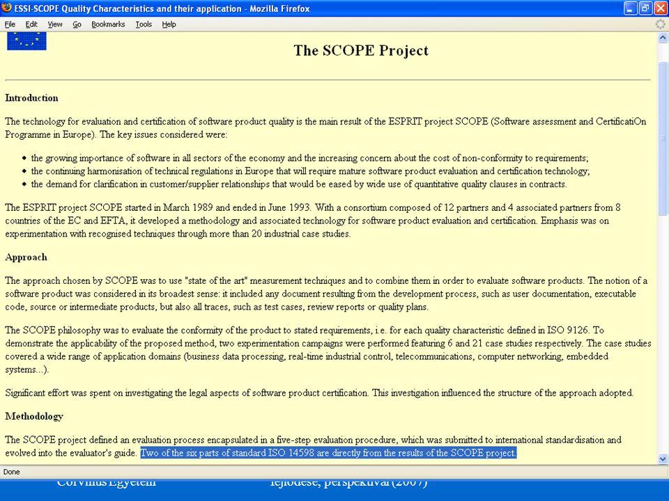 ©Dr. Biró Miklós Budapesti Corvinus Egyetem A szoftvertermék tanúsítás fejlődése, perspektívái (2007) 15