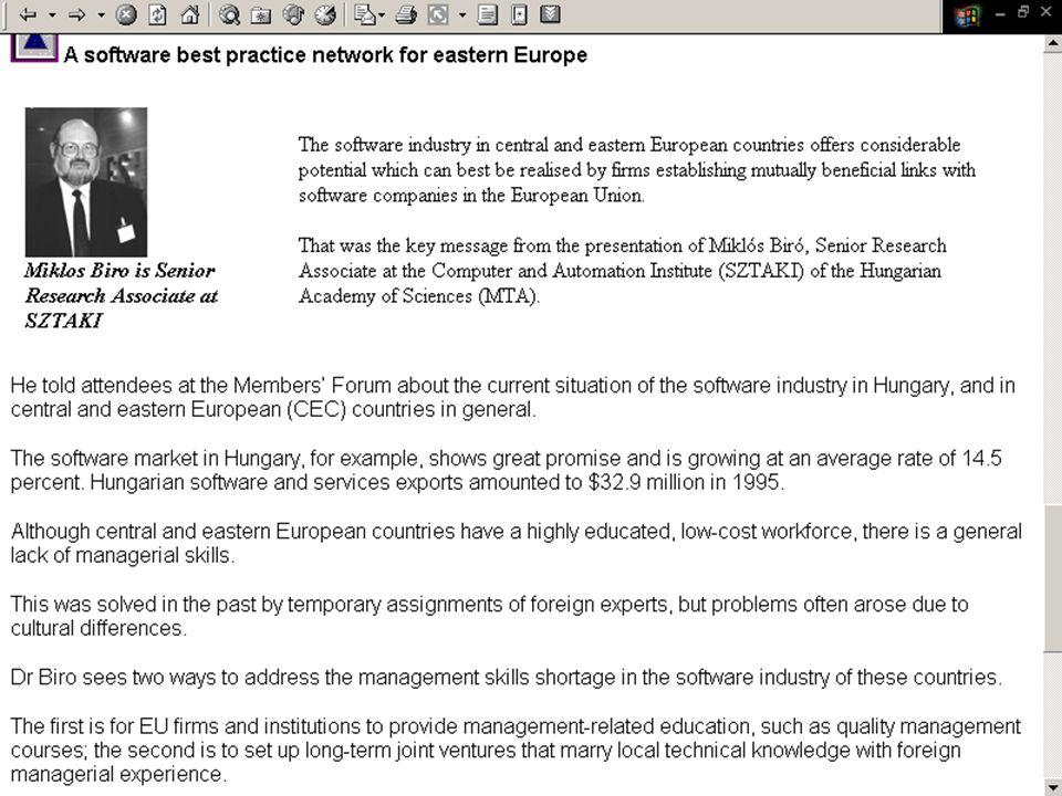 ©Dr. Biró Miklós Budapesti Corvinus Egyetem A szoftvertermék tanúsítás fejlődése, perspektívái (2007) 44 European Software Institute (ESI) 1997 Member