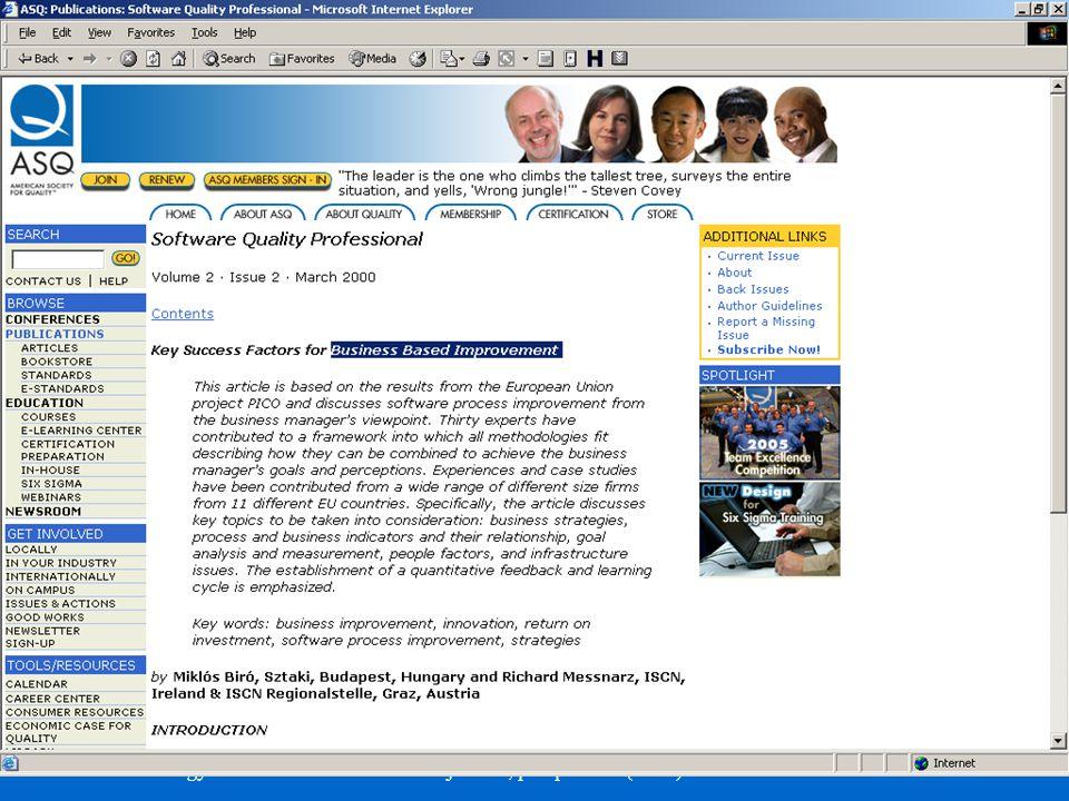 ©Dr. Biró Miklós Budapesti Corvinus Egyetem A szoftvertermék tanúsítás fejlődése, perspektívái (2007) 49 American Society for Quality: Üzleti siker té