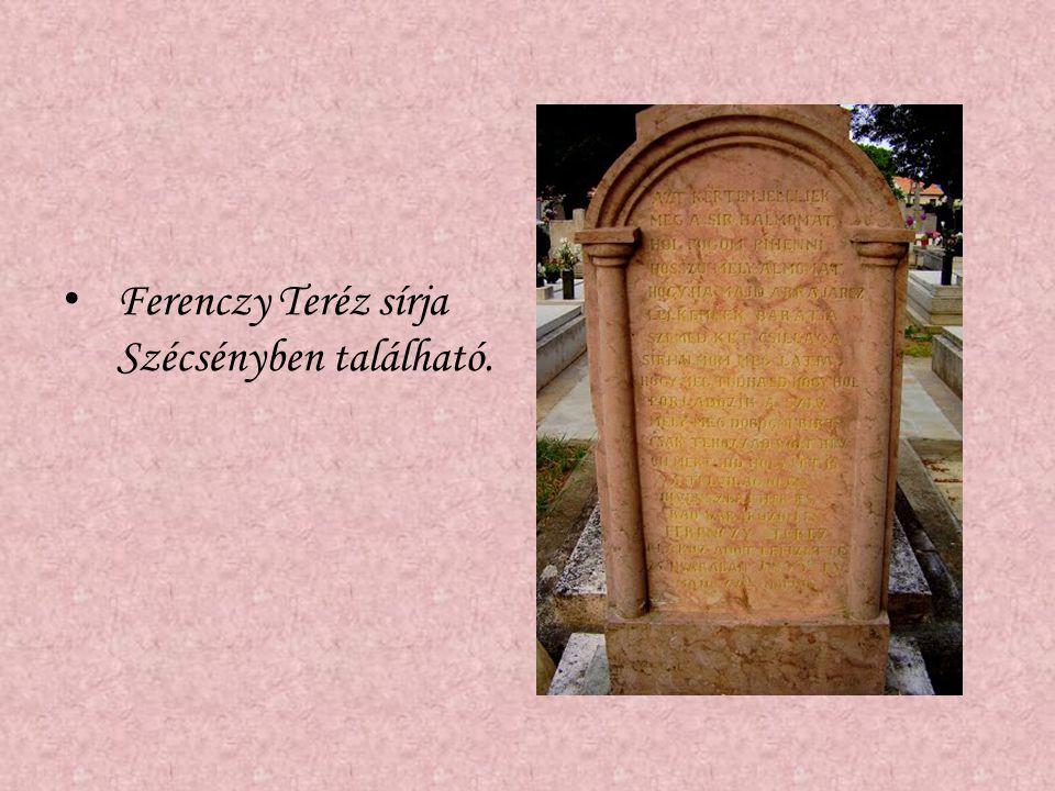 Ferenczy Teréz sírja Szécsényben található.
