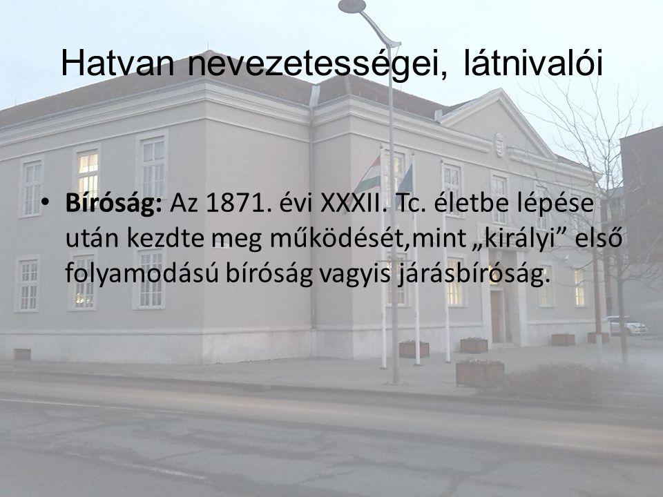 Bíróság: Az 1871.évi XXXII. Tc.