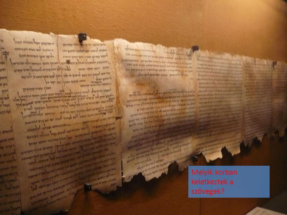 Melyik korban keletkeztek a szövegek?