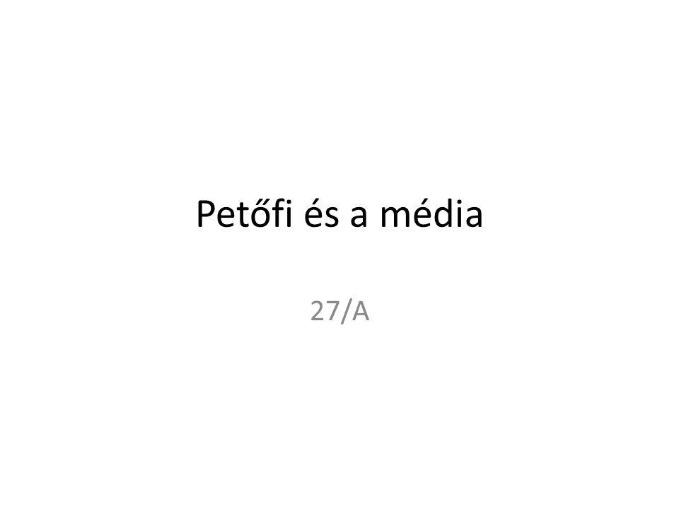 Petőfi és a média 27/A