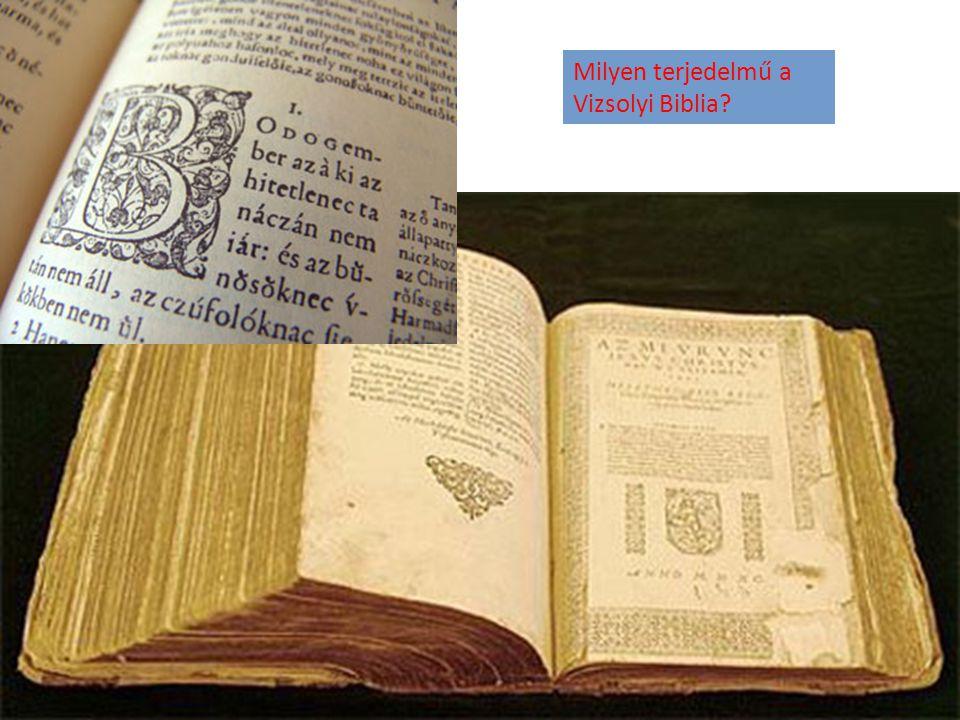Milyen terjedelmű a Vizsolyi Biblia?