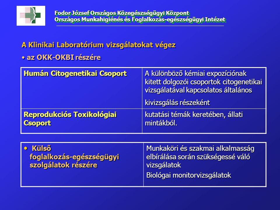 Humán Citogenetikai Csoport A különböző kémiai expozíciónak kitett dolgozói csoportok citogenetikai vizsgálatával kapcsolatos általános kivizsgálás ré