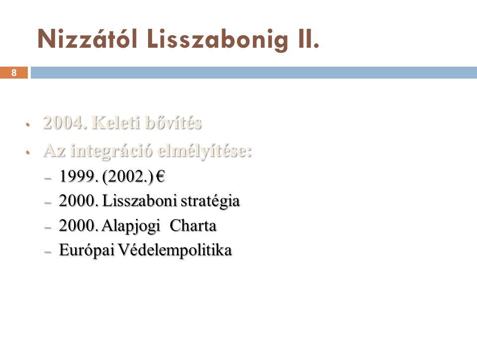 Az EU és a magyar közigazgatás 49 Nemzeti és uniós közigazgatási szint kapcsolata Nemzeti és uniós közigazgatási szint kapcsolata Közigazgatás területi szintjei és regionalizmus az EU-ban Közigazgatás területi szintjei és regionalizmus az EU-ban Európai Közigazgatási Térség Európai Közigazgatási Térség
