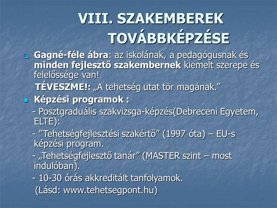 VIII.SZAKEMBEREK TOVÁBBKÉPZÉSE VIII.