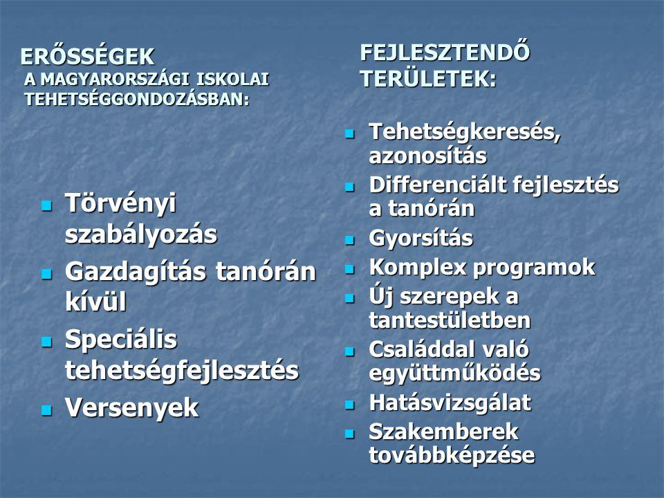 I.TEHETSÉGKERESÉS, AZONOSÍTÁS I./1.