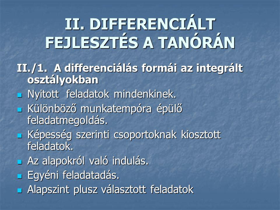 II.DIFFERENCIÁLT FEJLESZTÉS A TANÓRÁN II./1.