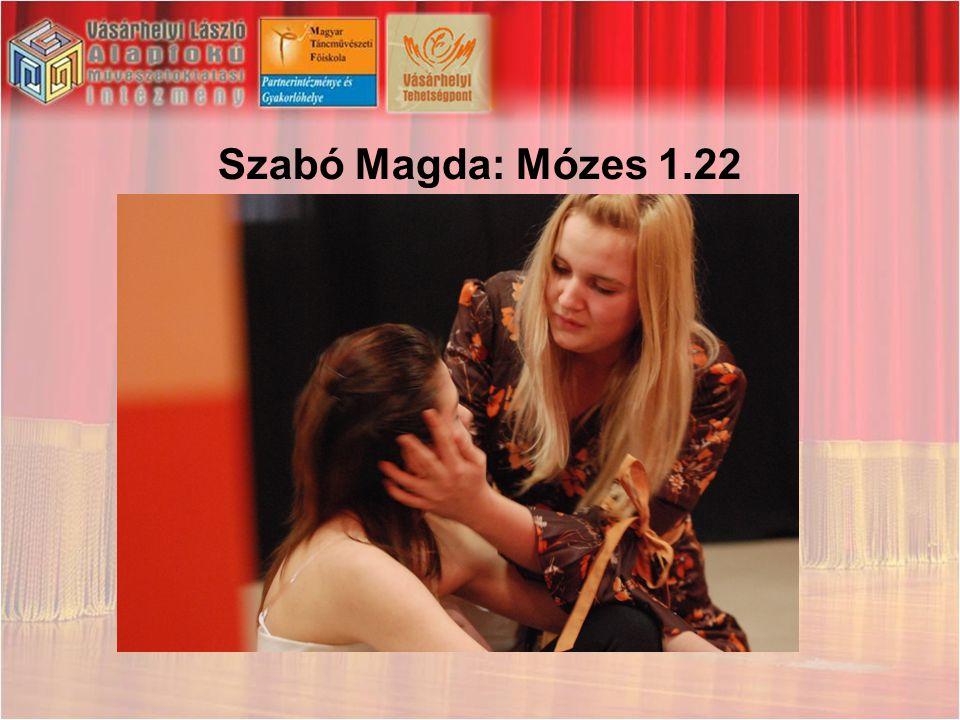 Szabó Magda: Mózes 1.22