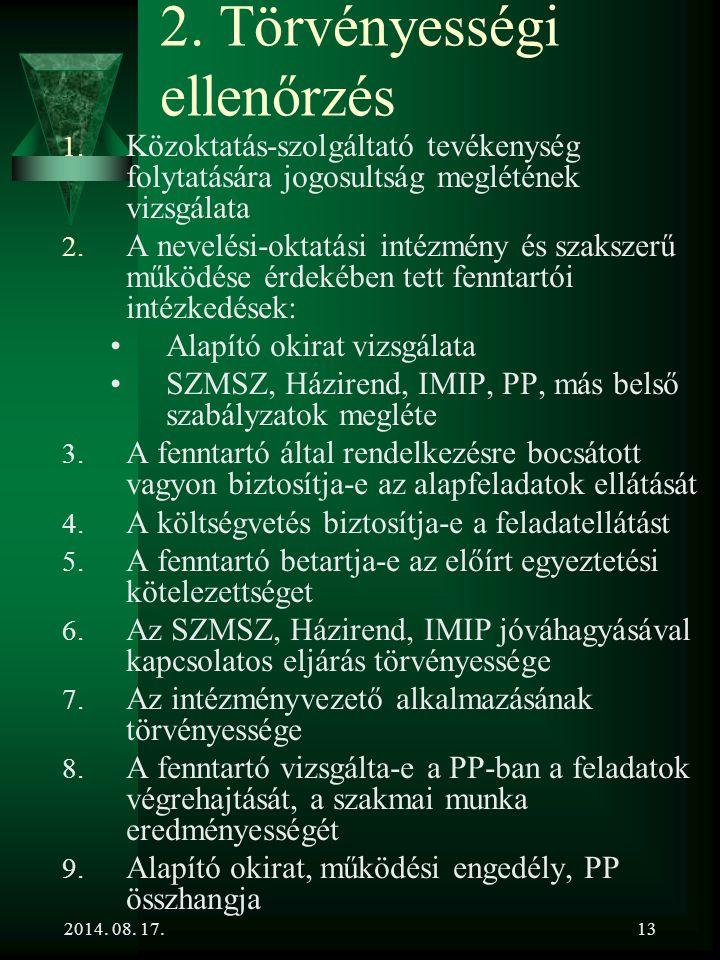 2014.08. 17.13 2. Törvényességi ellenőrzés 1.
