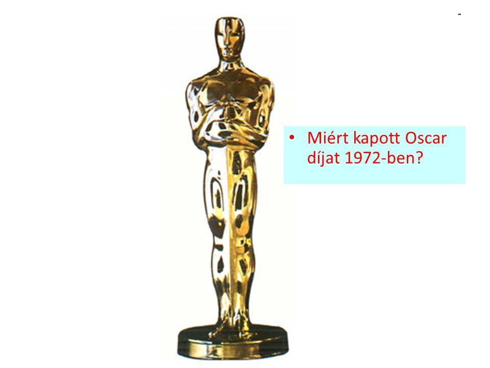 Miért kapott Oscar díjat 1972-ben?