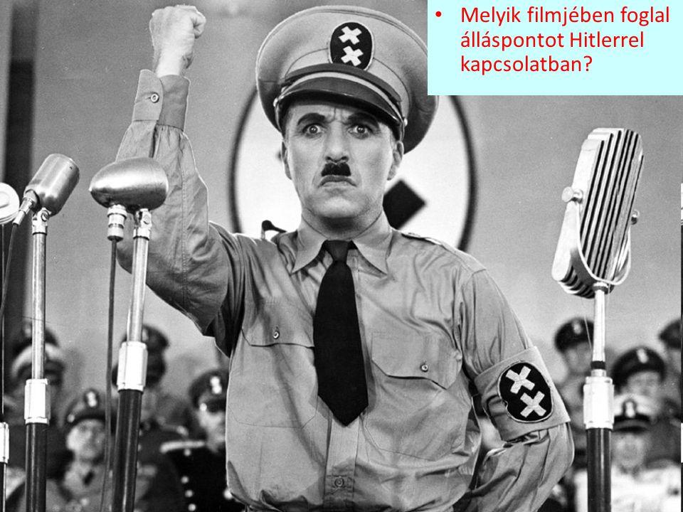 Melyik filmjében foglal álláspontot Hitlerrel kapcsolatban
