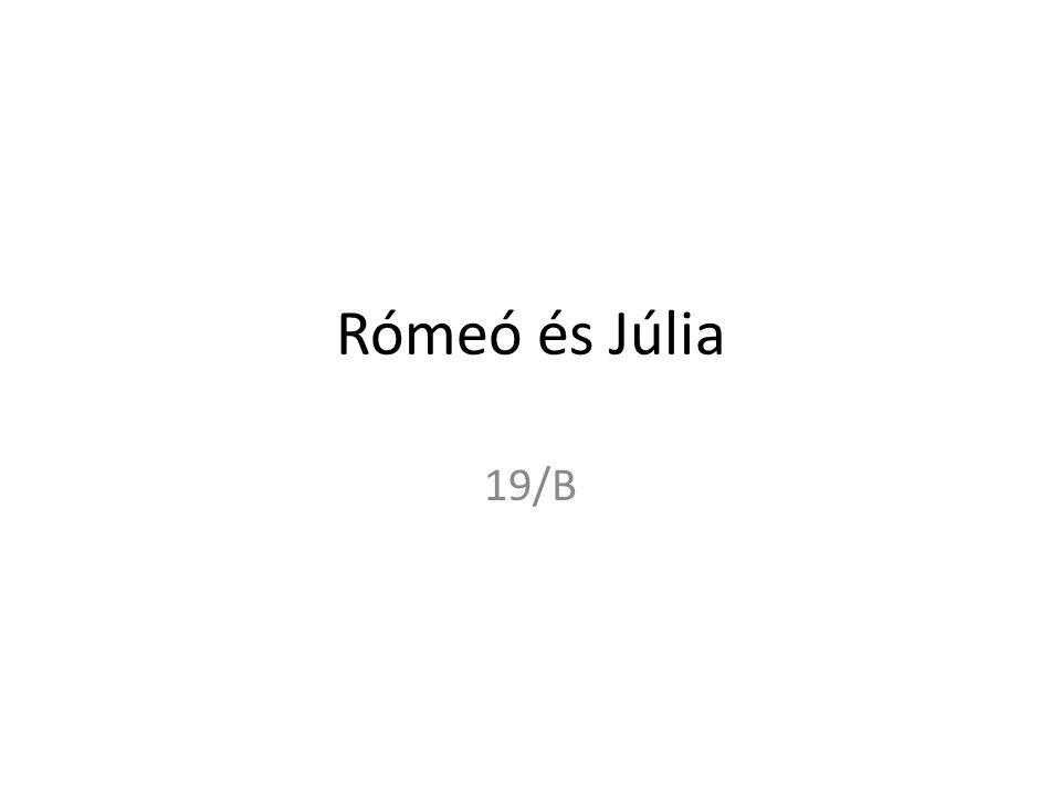Rómeó és Júlia 19/B