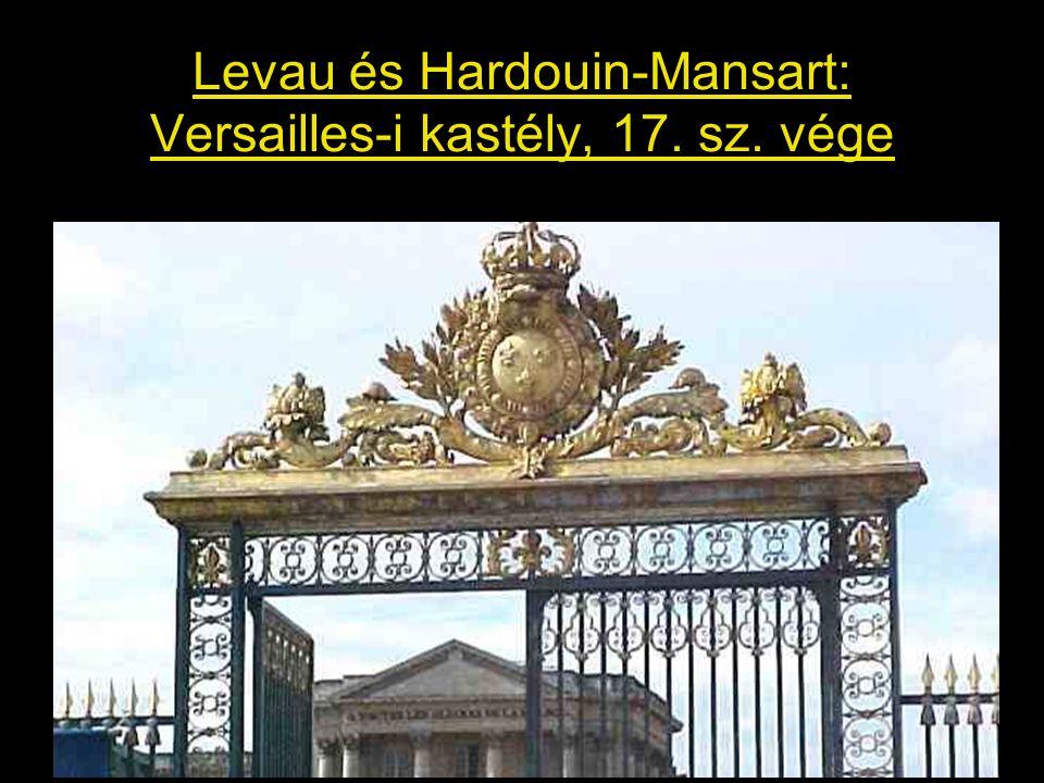 Levau és Hardouin-Mansart: Versailles-i kastély, 17. sz. vége
