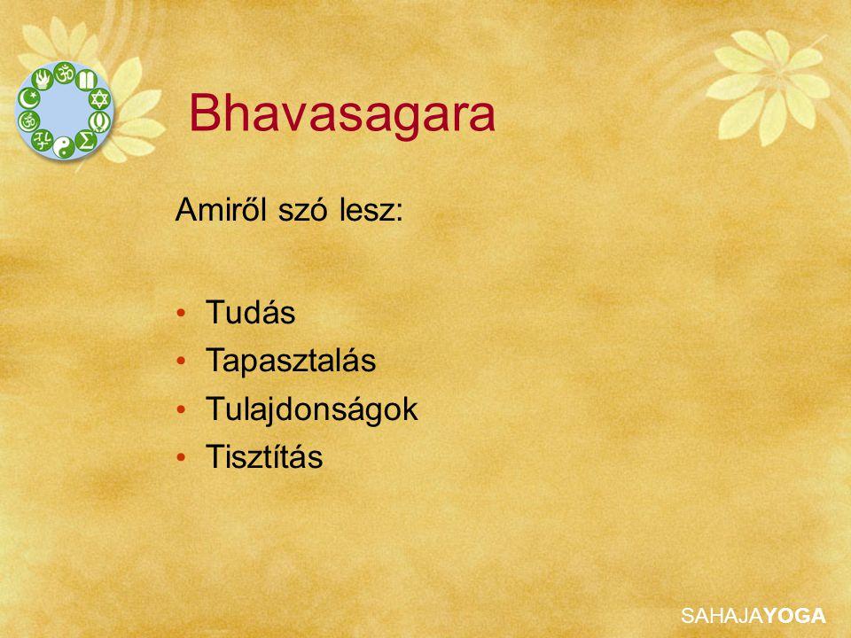 SAHAJAYOGA Bhavasagara Tudás A korsó tartlamazza a bölcsesség nektárját.