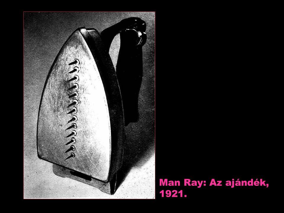 Man Ray: Az ajándék, 1921.