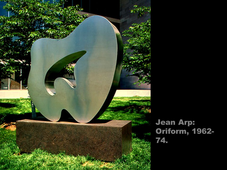 Jean Arp: Oriform, 1962- 74.