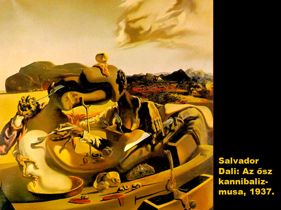 Salvador Dali: Az ősz kannibaliz- musa, 1937.