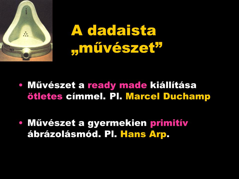"""A dadaista """"művészet Művészet a ready made kiállítása ötletes címmel."""
