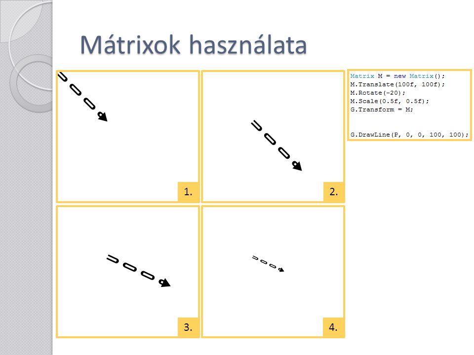 Mátrixok használata 1.2. 3.4.