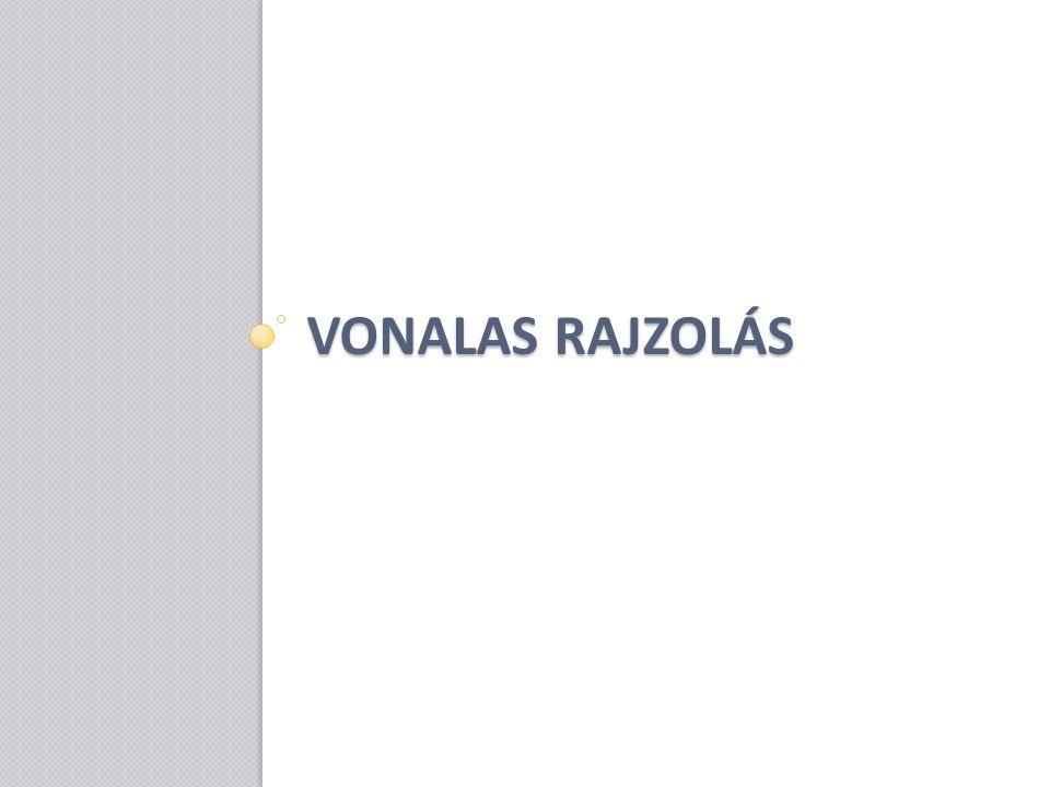VONALAS RAJZOLÁS
