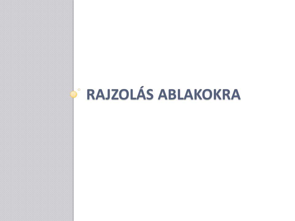 RAJZOLÁS ABLAKOKRA