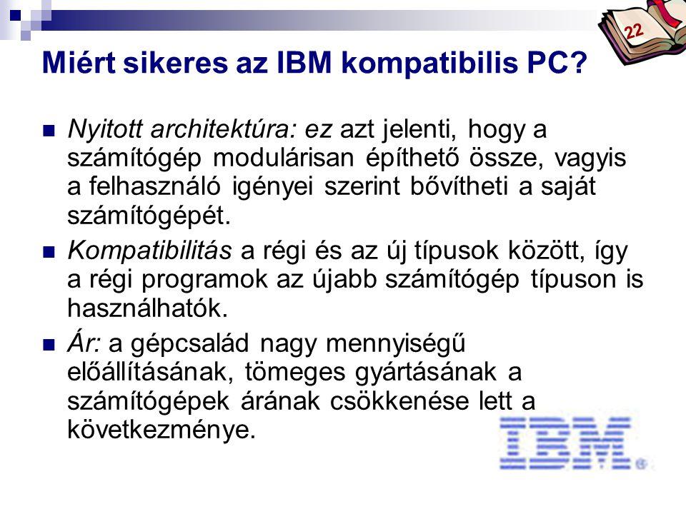 Bóta Laca Miért sikeres az IBM kompatibilis PC.