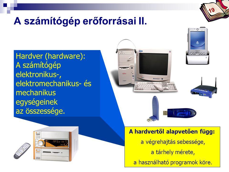 Bóta Laca A számítógép erőforrásai II.