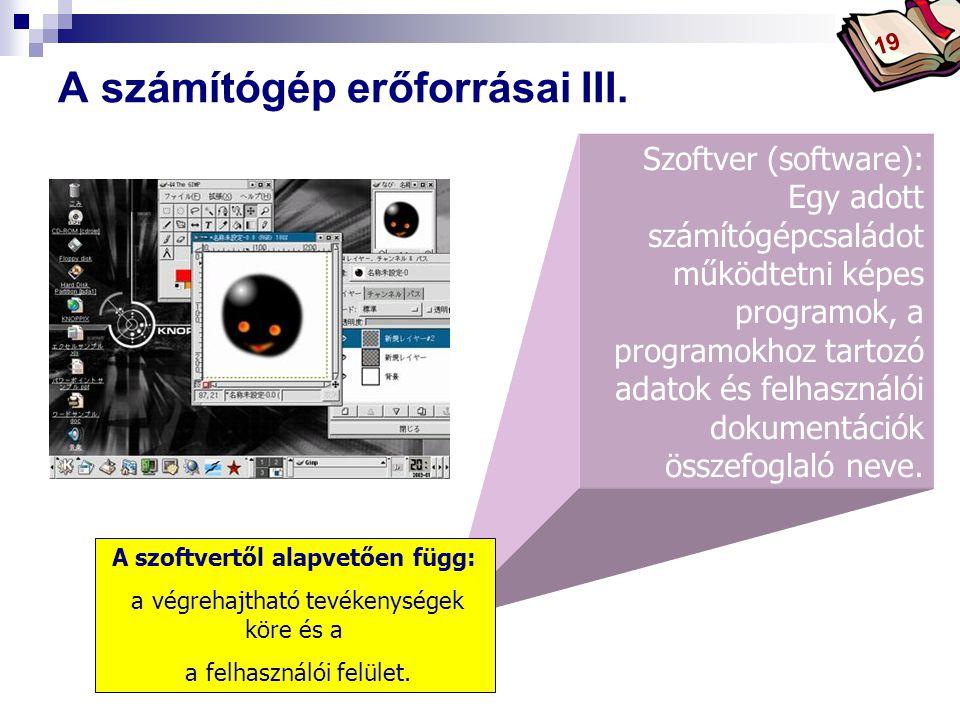 Bóta Laca Szoftver (software): Egy adott számítógépcsaládot működtetni képes programok, a programokhoz tartozó adatok és felhasználói dokumentációk összefoglaló neve.