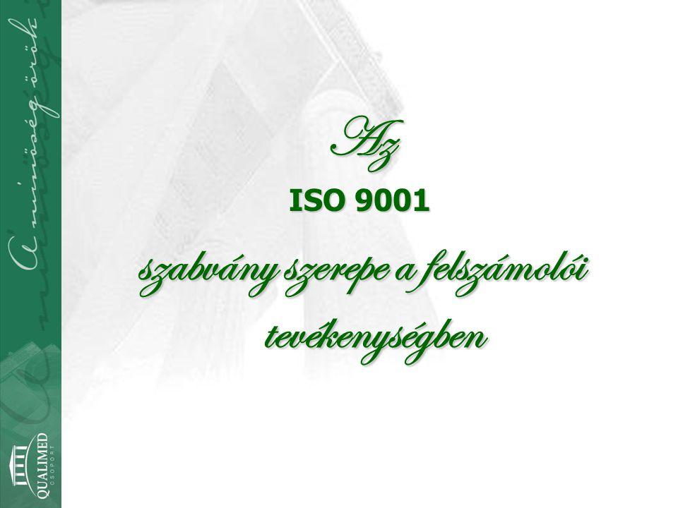 Az ISO 9001 szabvány szerepe a felszámolói tevékenységben