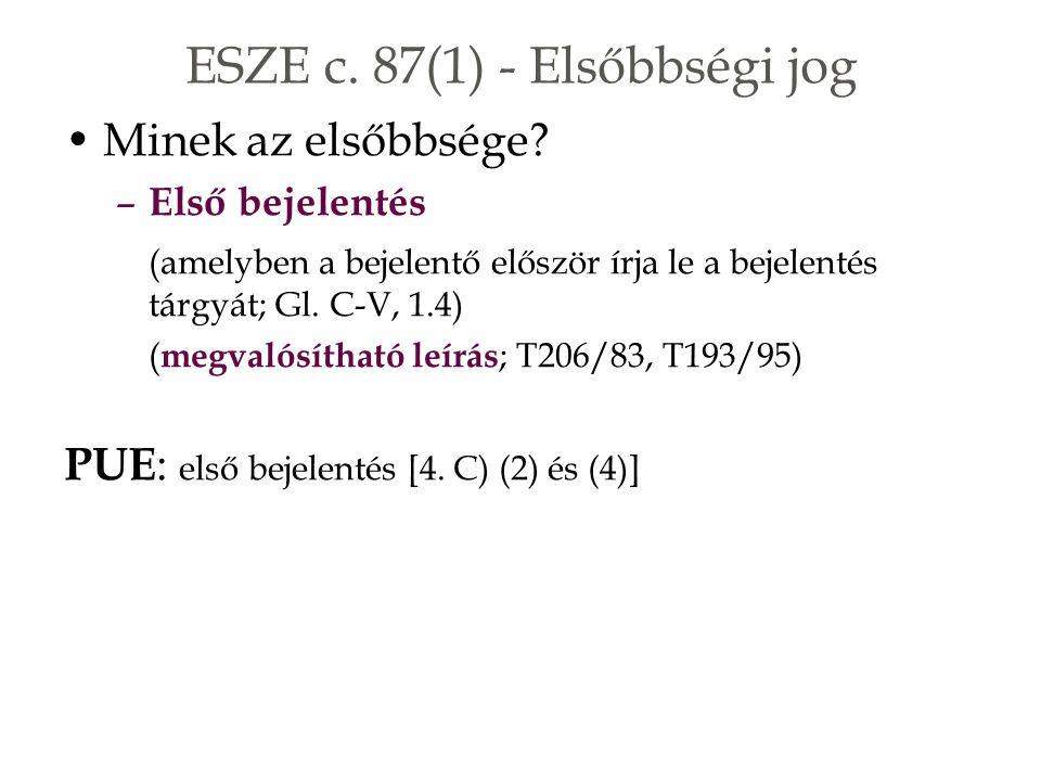 ESZE c. 87(1) - Elsőbbségi jog Minek az elsőbbsége.