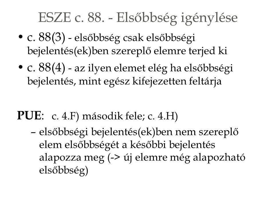 ESZE c. 88. - Elsőbbség igénylése c.