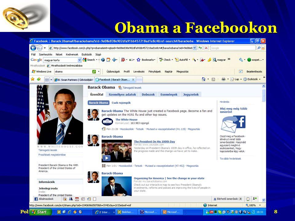 2009. május 8. Politikai Web 2.0 kommunikáció 8 Obama a Facebookon