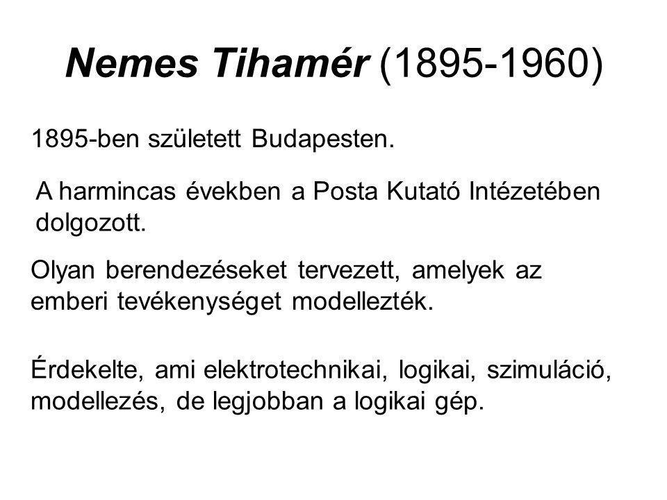 Nemes Tihamér (1895-1960) 1895-ben született Budapesten. A harmincas években a Posta Kutató Intézetében dolgozott. Olyan berendezéseket tervezett, ame