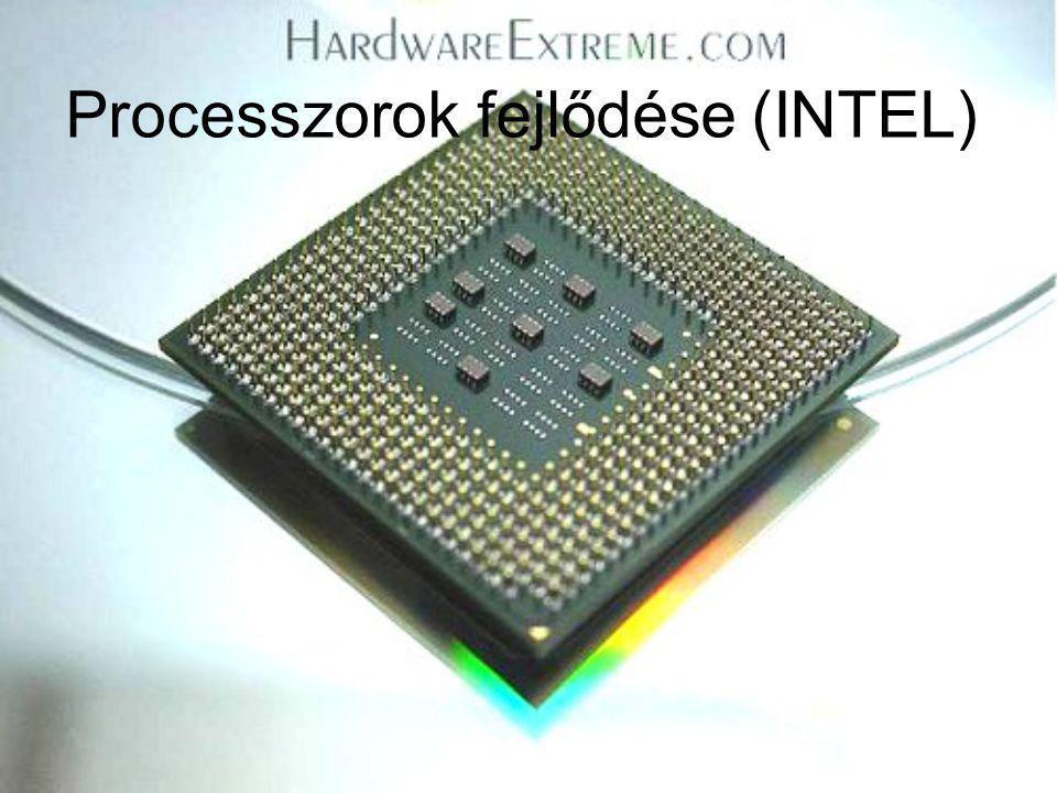 Processzorok fejlődése (INTEL)