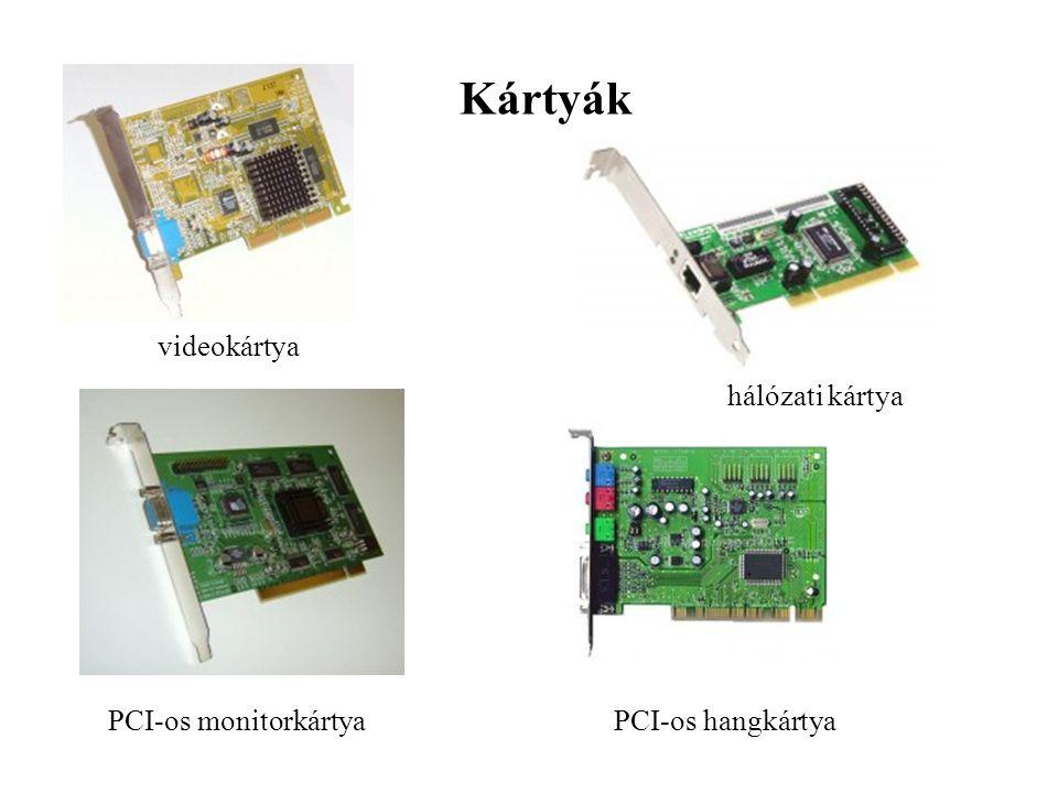 Kártyák videokártya hálózati kártya PCI-os monitorkártyaPCI-os hangkártya