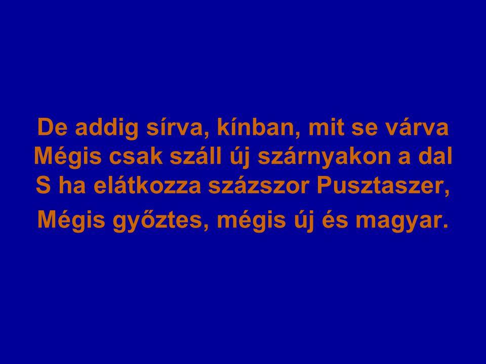 S ha elátkozza százszor Pusztaszer Pusztaszer – a honfoglaló magyarok első országgyűlésének helyszíne Pusztaszer – az újjal, a haladással szembeszegülő jelen hatalmasságai A hatalom jelképe
