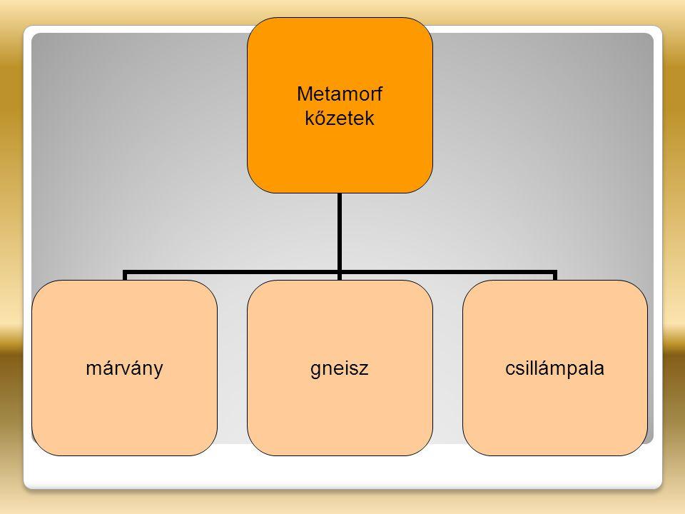 Metamorf kőzetek márványgneiszcsillámpala