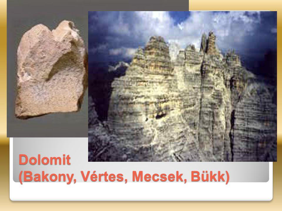 Dolomit (Bakony, Vértes, Mecsek, Bükk)